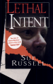 Lethal Intent by: Sue Russell ISBN10: 0786015187