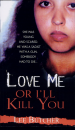 Book: Love Me Or I'll Kill You (mentions serial killer Gary Charles Evans)