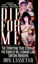 Die For Me by: Don Lasseter ISBN10: 0786019263
