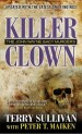Book: Killer Clown (mentions serial killer John Wayne Gacy)