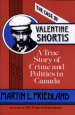 Book: The Case of Valentine Shortis (mentions serial killer Michael Wayne McGray)