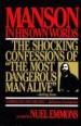 Manson in His Own Words by: Nuel Emmons ISBN10: 0802196381