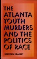Book: The Atlanta Youth Murders and the P... (mentions serial killer Wayne Williams)