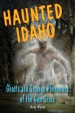 Book: Haunted Idaho (mentions serial killer Lyda Southard)
