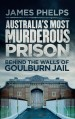 Book: Australia's Most Murderous Prison (mentions serial killer Ivan Milat)