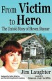 Book: From Victim to Hero (mentions serial killer Cary Stayner)
