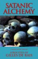 Book: Satanic Alchemy (mentions serial killer Gilles de Rais)