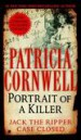 Portrait Of A Killer: Jack The Ripper -- Case Closed by: Patricia Cornwell ISBN10: 1101204443