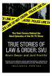 True Stories of Law & Order: SVU by: Kevin Dwyer ISBN10: 1101220422