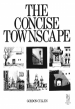 Concise Townscape by: Gordon Cullen ISBN10: 113602090x