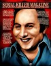 SERIAL KILLER MAGAZINE ISSUE 18 by: James Gilks ISBN10: 1312206357