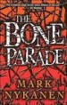 The Bone Parade by: Mark Nykanen ISBN10: 1401399320