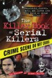 Book: Killer Book of Serial Killers (mentions serial killer Edmund Kemper)