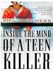 Book: Inside the Mind of a Teen Killer (mentions serial killer William Clyde Gibson)