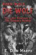 Book: Born Wolf... Die Wolf (mentions serial killer Micajah Harpe)