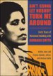 Ain't Gonna Let Nobody Turn Me Around by: Alethia Jones ISBN10: 1438451156