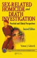 Sex-Related Homicide and Death Investigation by: Vernon J. Geberth ISBN10: 1439826560