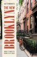 The New Brooklyn by: Kay S. Hymowitz ISBN10: 1442266589