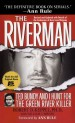 The Riverman by: Robert Keppel ISBN10: 1451604289