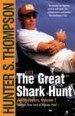 The Great Shark Hunt by: Hunter S. Thompson ISBN10: 1451669259