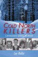 Cold North Killers by: Lee Mellor ISBN10: 1459701240