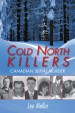 Book: Cold North Killers (mentions serial killer Michael Wayne McGray)