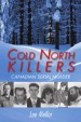 Book: Cold North Killers (mentions serial killer Allan Joseph Legere)