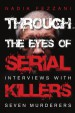 Book: Through the Eyes of Serial Killers (mentions serial killer Anthony Allen Shore)