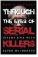 Book: Through the Eyes of Serial Killers (mentions serial killer Patrick Wayne Kearney)