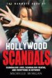 The Mammoth Book of Hollywood Scandals by: Michelle Morgan ISBN10: 1472100344