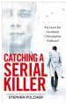 Book: Catching a Serial Killer (mentions serial killer Colonial Parkway Killer)
