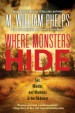 Where Monsters Hide by: M. William Phelps ISBN10: 1496720822