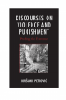 Book: Discourses on Violence and Punishme... (mentions serial killer Metod Trobec)