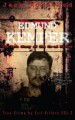 Book: Edmund Kemper: The True Story of Th... (mentions serial killer Edmund Kemper)