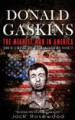 Donald Gaskins: the Meanest Man in America by: Jack Rosewood ISBN10: 1517756022