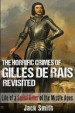 Book: The Horrific Crimes of Gilles de Ra... (mentions serial killer Gilles de Rais)