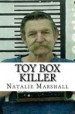 Book: Toy Box Killer (mentions serial killer David Parker Ray)