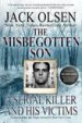 The Misbegotten Son by: Jack Olsen ISBN10: 1542892961