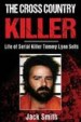 The Cross Country Killer by: Jack Smith ISBN10: 1548786209