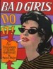 Bad Girls Do It! by: Michael Newton ISBN10: 1559501049