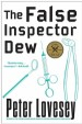The False Inspector Dew by: Peter Lovesey ISBN10: 1569478074