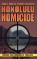 Honolulu Homicide by: Gary A. Dias ISBN10: 1573061565