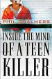 Book: Inside the Mind of a Teen Killer (mentions serial killer Carroll Edward Cole)