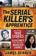 Book: The Serial Killer's Apprentice (mentions serial killer Stephen Akinmurele)