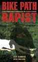 Book: Bike Path Rapist (mentions serial killer Altemio Sanchez)
