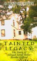 Book: Tainted Legacy (mentions serial killer Bertha Gifford)