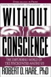 Book: Without Conscience (mentions serial killer Elmer Wayne Henley)