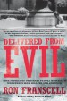 Book: Delivered from Evil (mentions serial killer Andrew Urdiales)