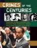 Crimes of the Centuries [3 volumes] by: Steven Chermak Ph.D. ISBN10: 1610695941