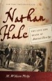 Nathan Hale by: M. William Phelps ISBN10: 1611687683